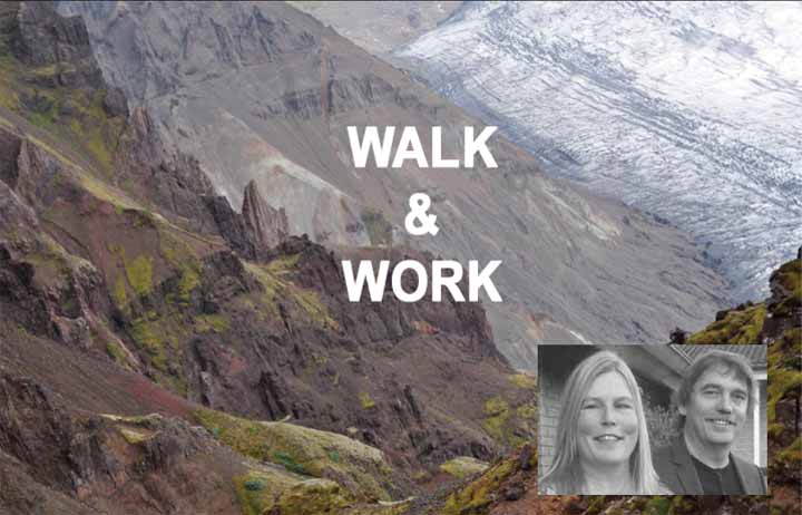 Walk and work